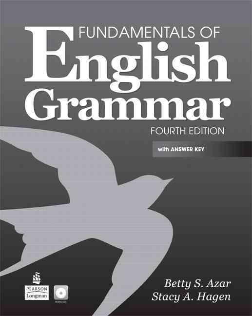 Fundamentals of English Grammar By Azar, Betty S./ Hagen, Stacy A.