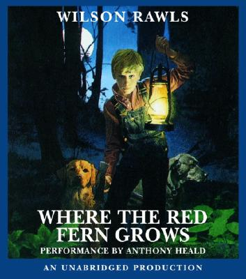 [CD] Where The Red Fern Grows By Rawls, Wilson/ Heald, Anthony (NRT)