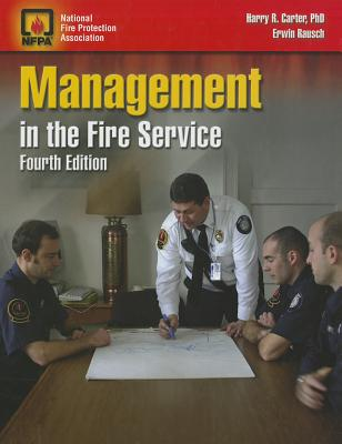 Management in the Fire Service By Carter, Harry R./ Rausch, Erwin